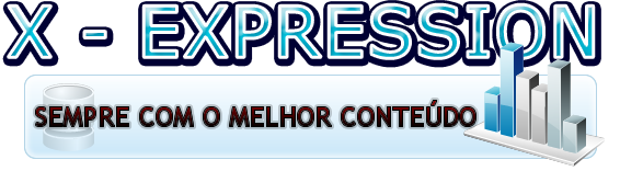 X - Expression :: Sempre com o melhor conteúdo!